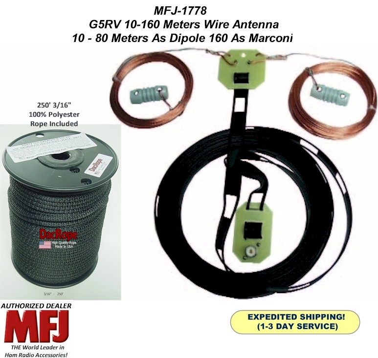Details about MFJ 1778 G5RV Wire Antenna, All Bands From 160 TO 10 Meters  With 250' 3/16 Rope